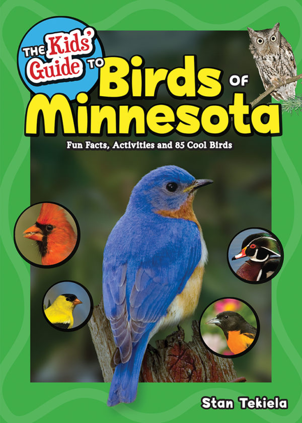 The Kids Guide to Birds of Minnesota